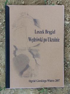 """Leszek Brągiel """"Wędrówki po Ukrainie"""""""